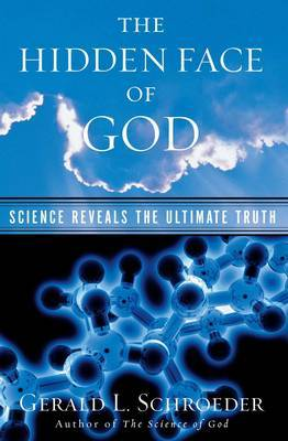 The Hidden Face of God by Gerald L. Schroeder image
