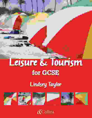 Leisure and Tourism for GCSE Student Book by Lindsey Taylor image