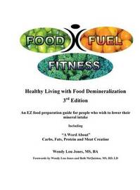Food - Fuel - Fitness -- 3rd Edition by Wendy, Lou Jones image
