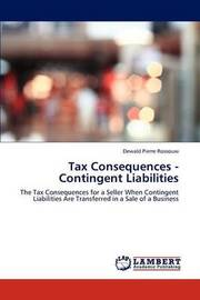 Tax Consequences - Contingent Liabilities by Dewald Pierre Rossouw