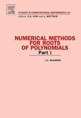 Numerical Methods for Roots of Polynomials - Part I: Volume 14 by J M McNamee image