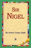 Sir Nigel by Arthur Conan Doyle