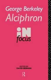 George Berkeley Alciphron in Focus image