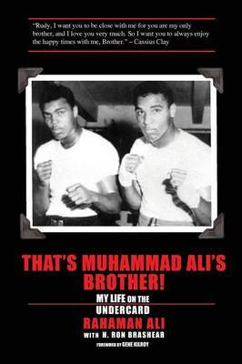 That's Muhammad Ali's Brother! by Rahaman Ali