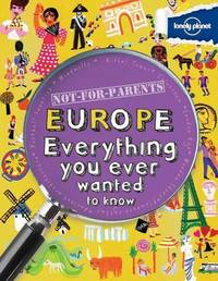 Not for Parents Europe by Lonely Planet Kids