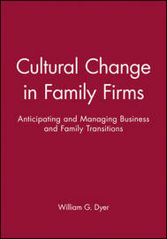 Cultural Change in Family Firms by William G Dyer image