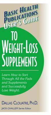 User'S Guide to Weight-Loss Supplements by Dallas Clouatre image