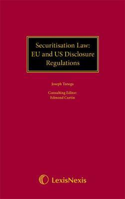 Securitisation Law: EU and US Disclosure Regulations by Joseph Tanega image