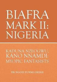 Biafra Mark II by Dr Ngozi Funmi Okeke image