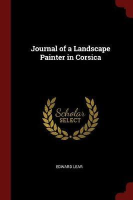 Journal of a Landscape Painter in Corsica by Edward Lear image
