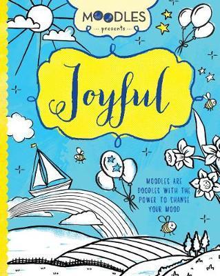 Moodles Presents Joyful by Emily Portnoi