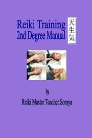 Reiki Training 2nd Degree Manual by Soraya Reiki Master Teacher