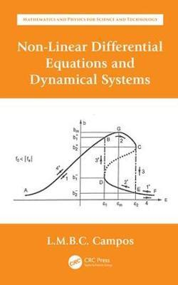 Non-Linear Differential Equations and Dynamical Systems by Luis Manuel Braga Da Costa Campos