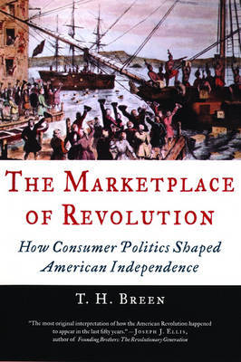 The Marketplace of Revolution by T.H. Breen image