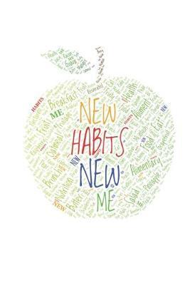 New Habits New Me by Hafiz Aldino