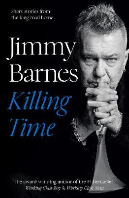 Killing Time by Jimmy Barnes
