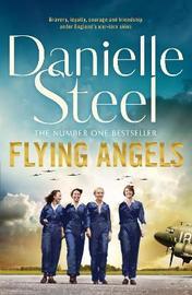 Flying Angels by Danielle Steel