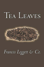 Tea Leaves by Francis Leggett & Co. image