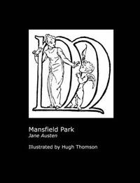 Jane Austen's Mansfield Park. Illustrated by Hugh Thomson. by Jane Austen image