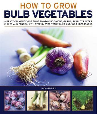 Growing Bulb Vegetables by Richard Bird image