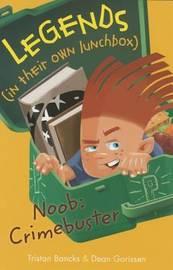 Noob: Crimebuster by Tristan Bancks image