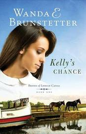 Kelly's Chance by Wanda E Brunstetter image