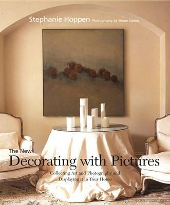 New Decorating with Pictures by Stephanie Hoppen