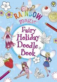 Rainbow Magic: Fairy Holiday Doodle Book by Daisy Meadows