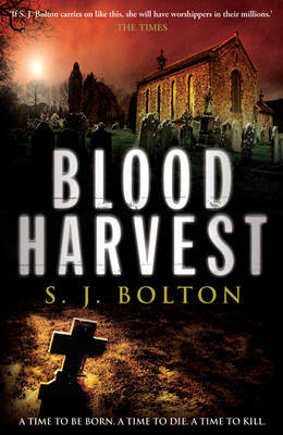 Blood Harvest by Sharon Bolton