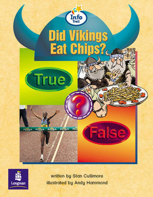 Did Vikings Eat Chips? Info Trail Emergent Stage Non-Fiction Book 16 by Stan Cullimore