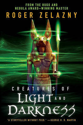 Creatures of Light and Darkness by Roger Zelazny image
