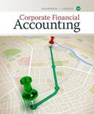Corporate Financial Accounting by Carl Warren