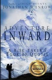 Adventure Inward by Jonathan Wunrow