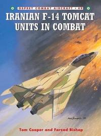 Iranian F-14 Tomcat Units in Combat by Tom Cooper image
