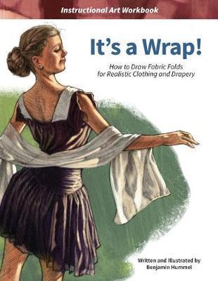 It's a Wrap! by Benjamin J Hummel