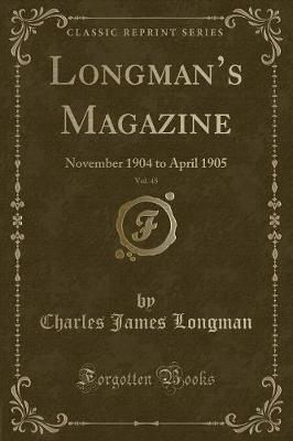 Longman's Magazine, Vol. 45 by Charles James Longman image