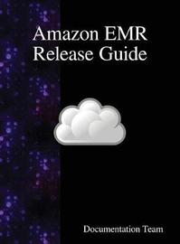 Amazon Emr Release Guide by Documentation Team image