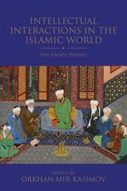 Intellectual Interactions in the Islamic World