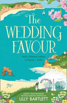 The Wedding Favour by Lilly Bartlett