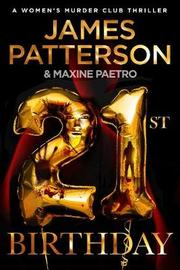 21st Birthday by James Patterson