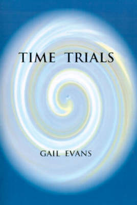 Time Trials by Gail Evans
