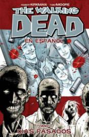 The Walking Dead Spanish Language Edition Volume 1 TP by Robert Kirkman