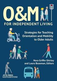 O&M for Independent Living