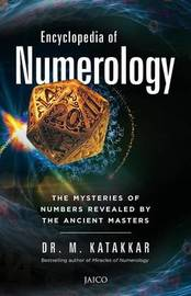 Encyclopaedia of Numerology by M. Katakkar