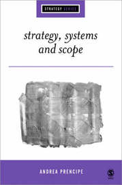 Strategy, Systems and Scope by Andrea Prencipe