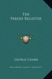 The Parish Register by George Crabbe
