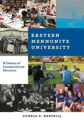 Eastern Mennonite University by Donald B Kraybill image