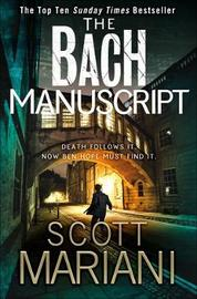 The Bach Manuscript by Scott Mariani