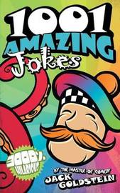 1001 Amazing Jokes by Jack Goldstein