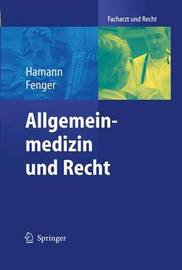 Allgemeinmedizin Und Recht by Peter Hamann